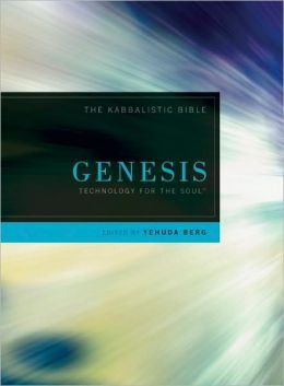Genesis: The Kabbalistic Bible, Volume One