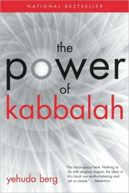 The Power of Kabbalah: Thirteen Principles to Overcome Challenges and Achieve Fulfillment