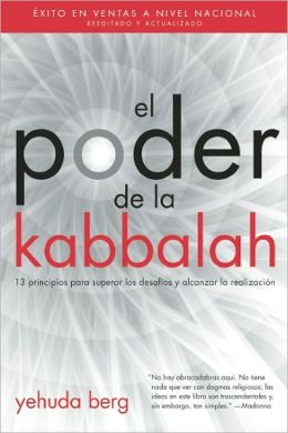 El Poder de la Kabbalah: The Power of Kabbalah, Spanish-Language Edition