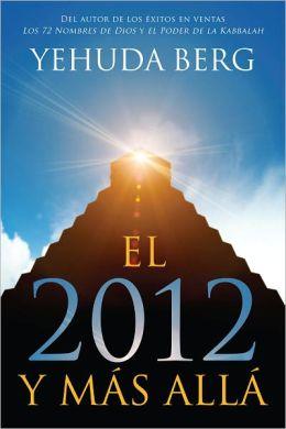 EL 2012 Y MAS ALLA