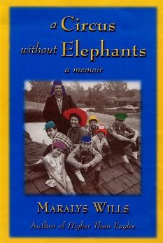 A Circus Without Elephants: A Memoir