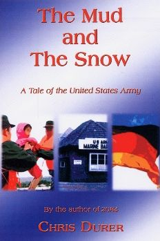 The Mud and the Snow: A Tale of the United States Army