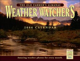 2006 Old Farmer's Weather Watchers Wall Calendar