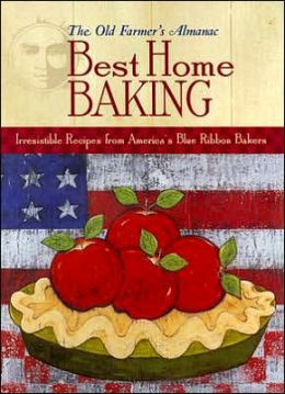 The Old Farmer's Almanac Best Home Baking