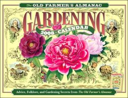 The Old Farmer's Almanac 2008 Gardening Calendar