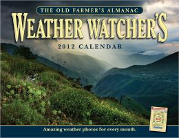 The Old Farmer's Almanac 2012 Weather Watcher's Calender