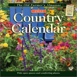The Old Farmer's Almanac 2012 Country Calendar