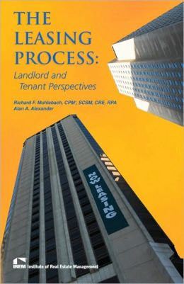 The Leasing Process: Landlord's and Tenant's Perspectives