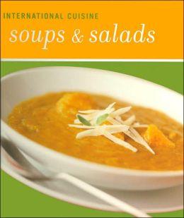 International Cuisine: Soups and Salads