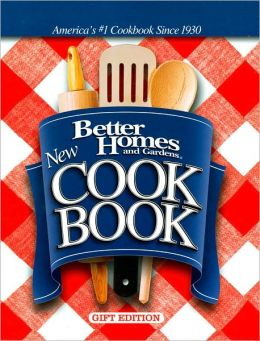 Better Homes and Gardens New Cook Book: Gift Edition