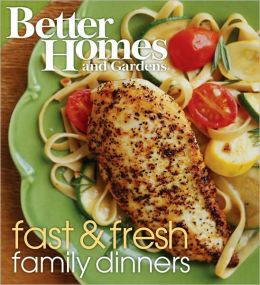 Fast and Fresh Family Dinners