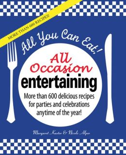 All You Can Eat: All Occasion Entertaining