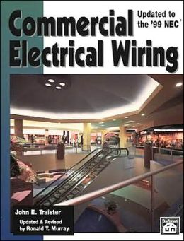 Commercial Electrical Wiring: Updated to the 1999 NEC
