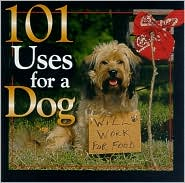 101 Uses for a Dog