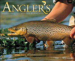 2005 Angler's Fly Fishing Wall Calendar