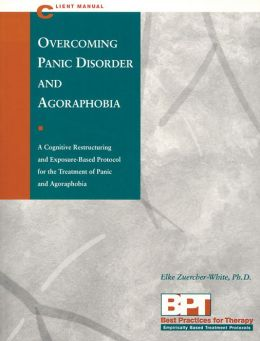 Overcoming Panic Disorder and Agoraphobia - Client Manual