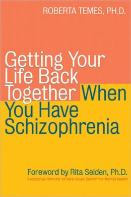 Getting Your Life Back - Schizophrenia