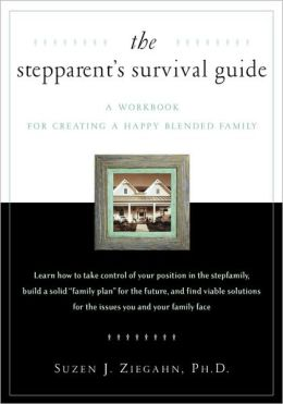 The Stepparent's Survival Guide