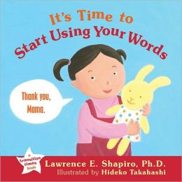 It's Time to Start Using Your Words