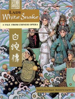 Lady White Snake: A Tale From Chinese Opera (English/Chinese edition)