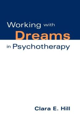 Working With Dreams In Psychotherapy