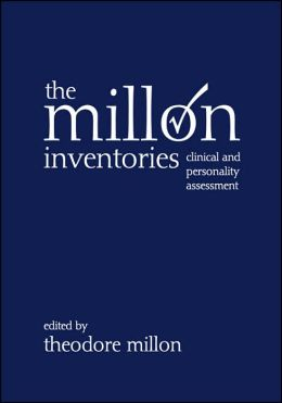 The Millon Inventories: Clinical and Personality Assessment