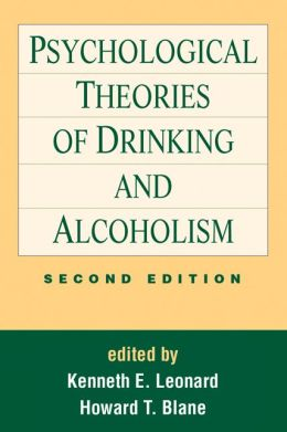 Psychological Theories Of Drinking And Alcoholism, Second Edition