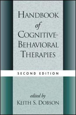 Handbook of Cognitive-Behavioral Therapies, Second Edition