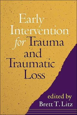 Early Intervention for Trauma and Traumatic Loss