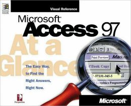 Microsoft Access 97 at a Glance