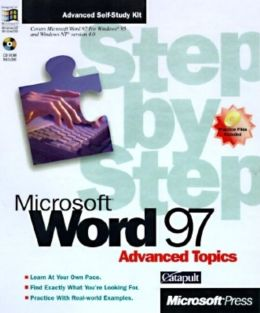 Microsoft Word 97 Step by Step Advanced Topics with 3.5 Disk