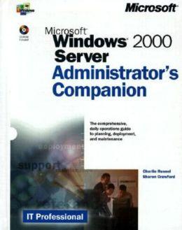 Microsoft Windows 2000 Server Administrator's Companion