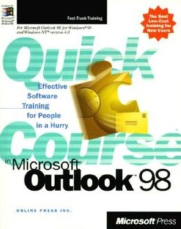 Quick Course in Microsoft Outlook 98
