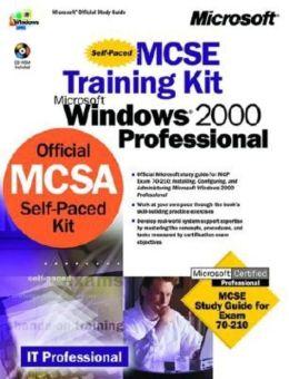 MCSE Training Kit: Microsoft Windows 2000 Professional