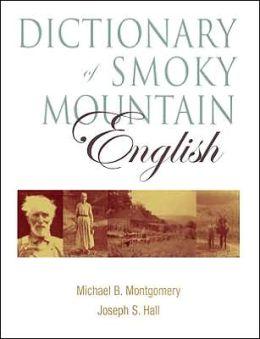 Dictionary of Smoky Mountain English