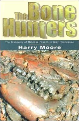 The Bone Hunters: The Discovery of Miocene Fossils in Gray, Tennessee