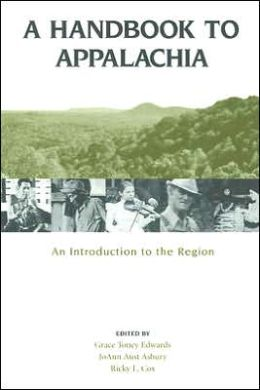 A Handbook to Appalachia: An Introduction to the Region