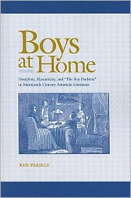Boys at Home: Discipline, Masculinity, and