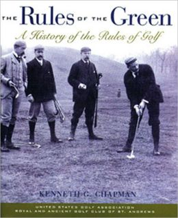 Rules of the Green: A History of the Rules of Golf