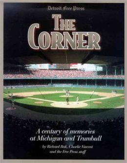 Corner: A Century of Memories at Michigan and Trumbull