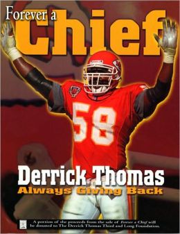 Forever a Chief: Derrick Thomas, Always Giving Back