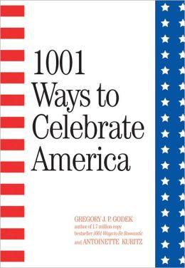 1001 Ways to Celebrate America