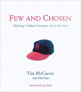Few and Chosen: Defining Cardinals Greatness Across the Eras