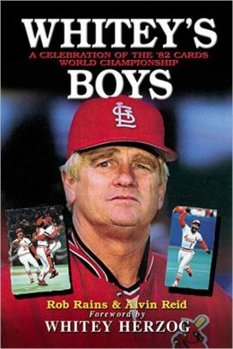 Whitey's Boys: A Celebration of the '82 Cards World Championship