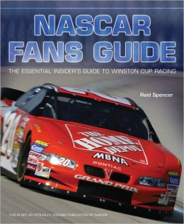 Nascar Fan's Guide: The Essential Insider's Guide to Winston Cup Racing