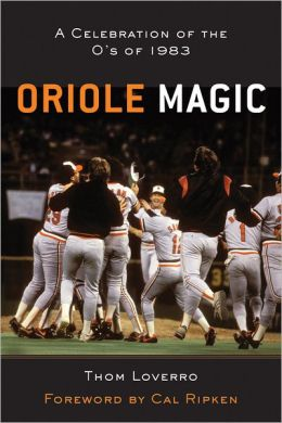 Oriole Magic: The O's of '83