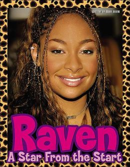 Raven: A Star from the Start