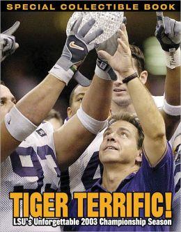 Tiger Terrific: LSU's Unforgettable 2003 Championship Season