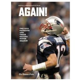 AGAIN! The 2003 Patriots and Their Second Super Season