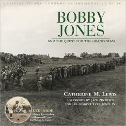 Bobby Jones and the Quest for the Grand Slam